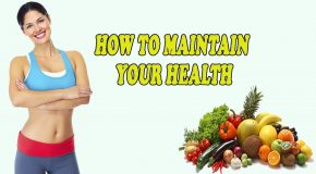 Steps You Can Take To Maintain Good Health